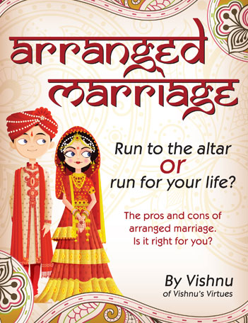 arranged marriages can work and here are benefits of having an  for my book arranged marriage run to the altar or run for your life click here to purchase on amazon